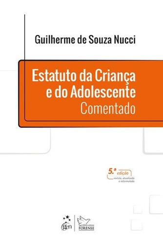 Imagem 1 de 1 de Livro Estatuto Da Criança E Do Adolescente Comentado 2021