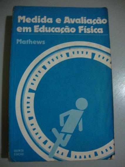 Livro - Medida E Avaliação Em Educação Física