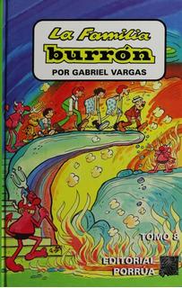 La Familia Burrón Tomo 8 Libro Humor Gabriel Vargas Porrúa