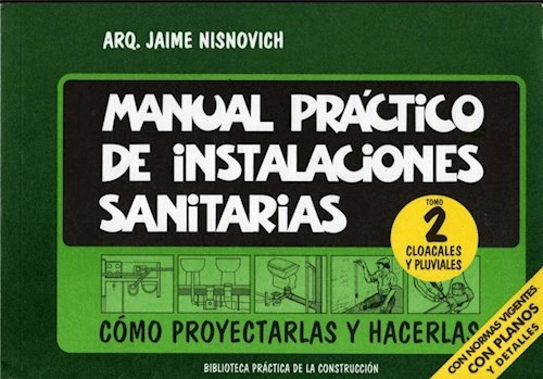 Manual Práctico De Instalaciones Sanitarias Tomo 2: Cloacale