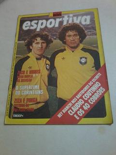 Manchete Esportiva Zico Nunes Ziza Pinga Copa 78 Dirceu
