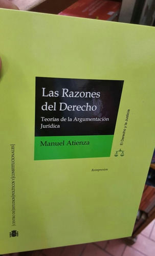 Las Razones Del Derecho- Manuel Atienza
