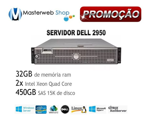 Servidor Dell Poweredge 2950- 2x Quad -32gb - 1xhd Sas 450gb