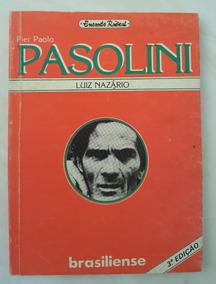 Pier Paolo Pasolini Orfeu Na Sociedade Industrial L. Nazário