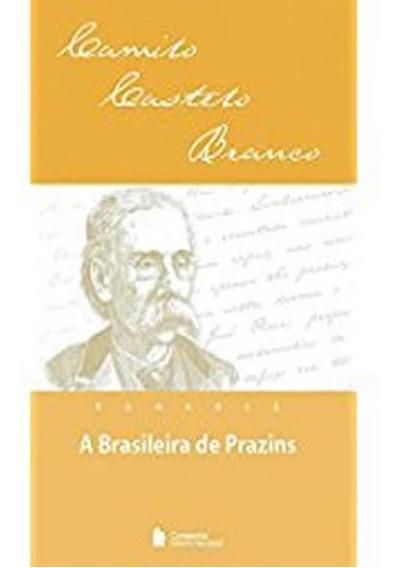 Livro Brasileira De Prazins - Classicos Nossa Lingua
