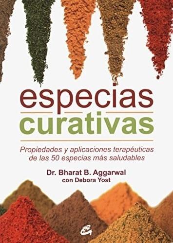 Especias Curativas, Yost / Aggarwal, Gaia
