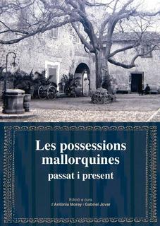 Les Possessions Mallorquines: Passat I Present - Vv.aa (b...