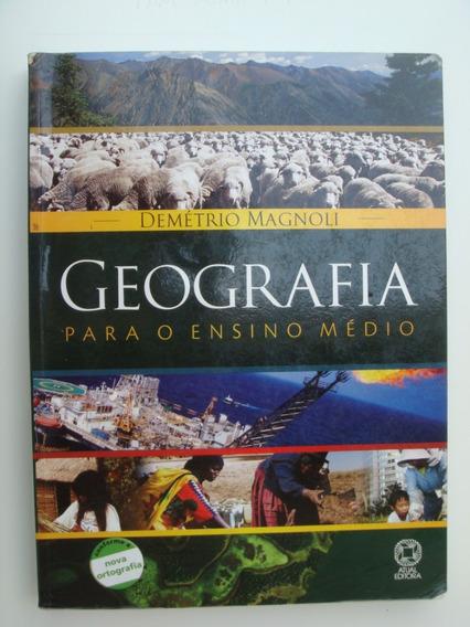 Livro Didático Geografia - Ensino Médio - Demétrio Magnoli
