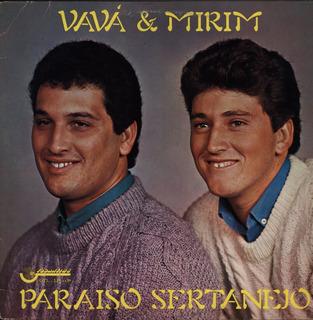 Lp Vavá E Mirim - Paraiso Sertanejo - Tocantins 1987