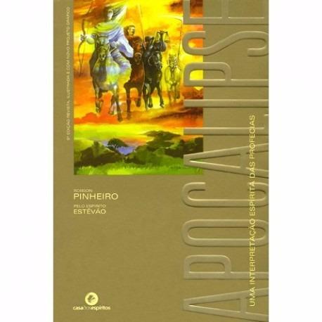 Livro Apocalipse - Uma Interpretação Espírita Das Professias