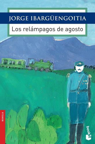 Imagen 1 de 3 de Los Relámpagos De Agosto De Jorge Ibargüengoitia - Booket