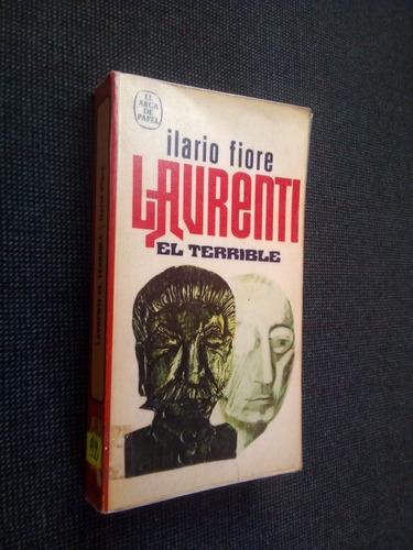 Laurenti El Terrible Ilario Fiore