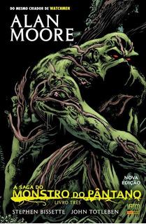 A Saga Do Monstro Do Pântano - Livro Três - Vertigo