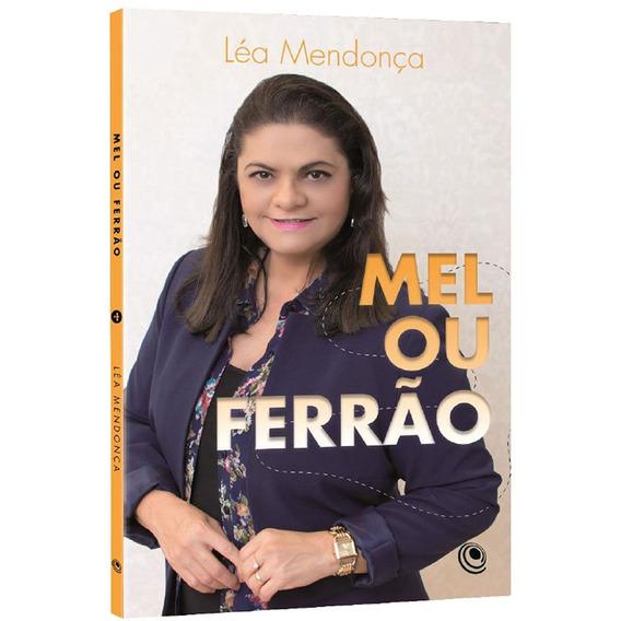 Livro Léa Mendonça - Mel Ou Ferrão