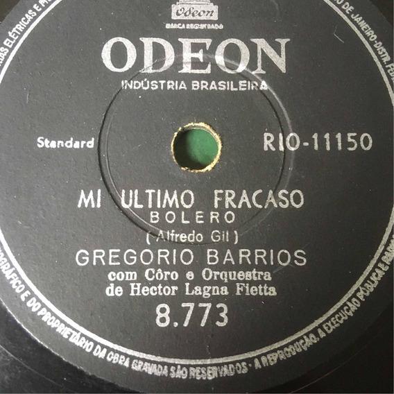 Lp 10 Pol - Gregorio Barrios - Mi Ultimo Fracasso