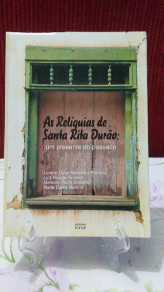 Relíquias Santa Rita Durão - Lorene, Roque, Grobério & Dalva