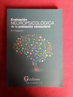 Evaluación Neuropsicológica Población Venezolana I Campagna