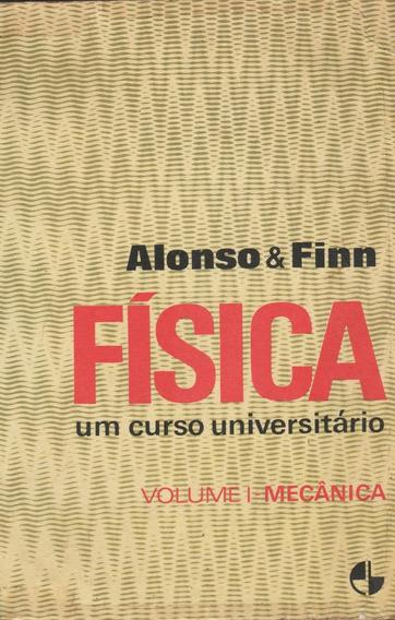 Física Um Curso Universitário - Volume I - Mecânica