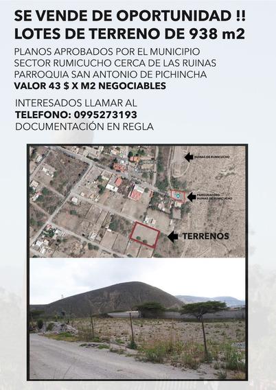 Se Vende Terrenos 938 M2 Ruinas De Rumicucho Mitad Del Mundo
