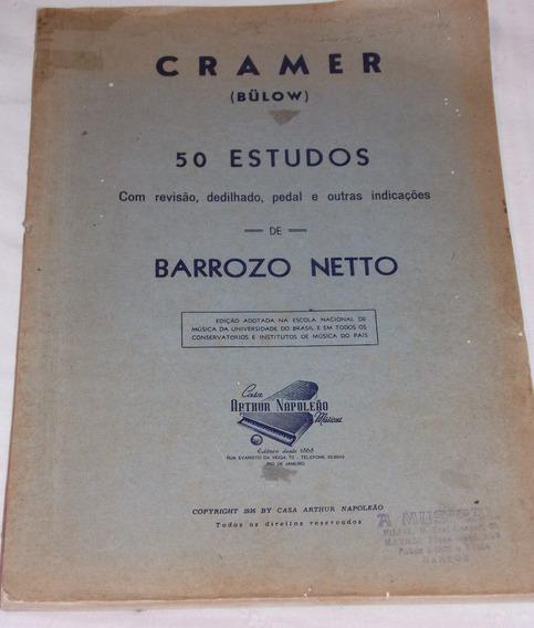 Cramer Bulow 50 Estudos Dedilhado Pedal De Barrozo Netto