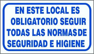 Cartel En Este Local Es Obligatorio Seguir Normas 22x28