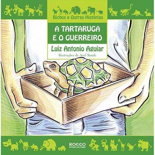 Tartaruga E O Guerreiro,a