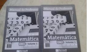 Bernoulli Matemática Em 1 Vol 1 E Em2 Vol 1 Professor