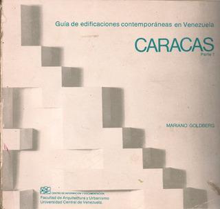 Guía De Edificaciones Contemporáneas De Caracas Parte 1