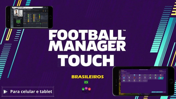 Football Manager Touch Original Celular E Tablet + Megapacks