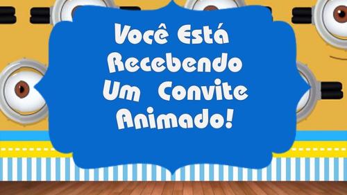 Imagem 1 de 7 de Convite Animado Os Minions (envio Pelo Whatsapp)