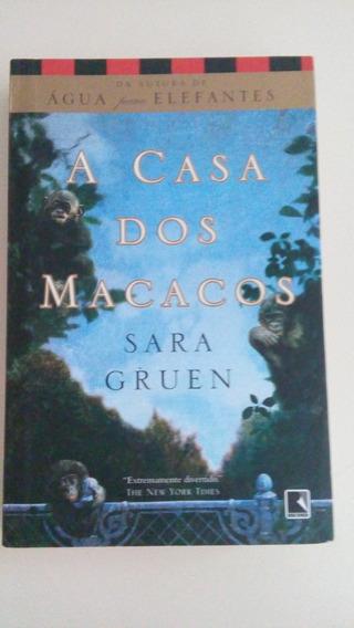 Livro: A Casa Dos Macacos - Sara Gruen.