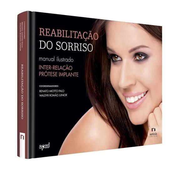 Livro Reabilitação Do Sorriso - Odontologia