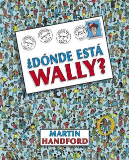 ¿dónde Está Wally? (30 Aniversario) - Martin Handford