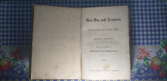 Livro Antigo: Meu Caminho Para Jerusalém.