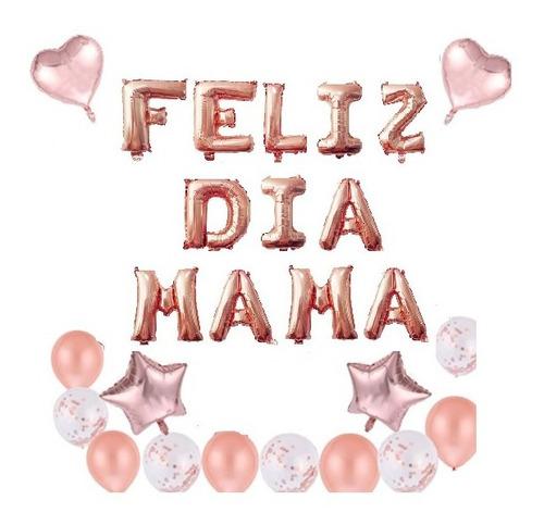 Kit Decoración Día De La Madre Globos Metalizados Mama Madre