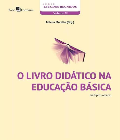 Livro Didatico Na Educacao Basica, O