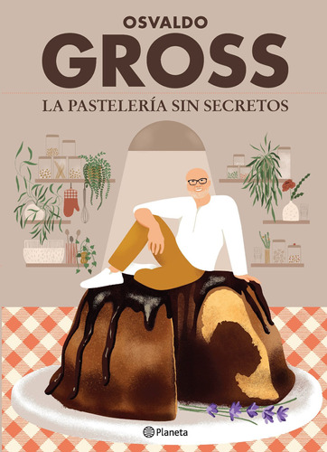Imagen 1 de 2 de Libro La Pastelería Sin Secretos - Osvaldo Gross