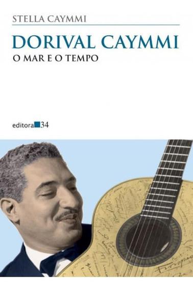 Dorival Caymmi - O Mar E O Tempo