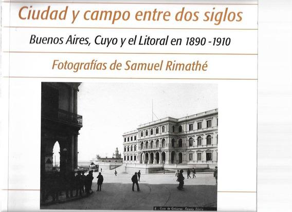 Ciudad Y Campo Fotografías De Samuel Rimathé Priamo