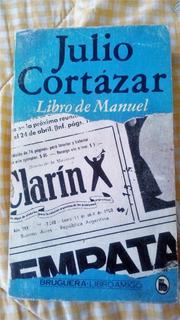 Julio Cortázar El Libro De Manuel 1a. Edic Bolsillo 1981