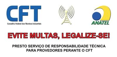 Responsável Técnico Para Provedores Ftth / Via Rádio / Utp