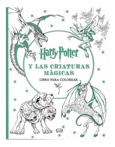 Imagen 1 de 1 de Harry Potter Criaturas Mágicas - V & R - Libro Para Colorear