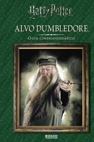 Alvo Dumbledore Livro Guia Felicity Bake Frete 10 Reais
