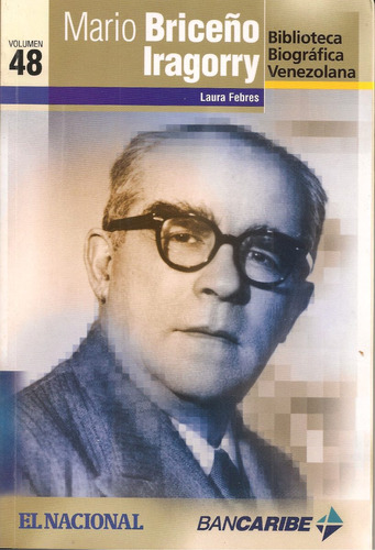 Mario Briceño Iragorry (biografía) / Laura Febres