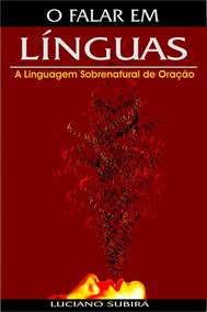 Livro O Falar Em Línguas Pastor Luciano Subirá 9788598824130