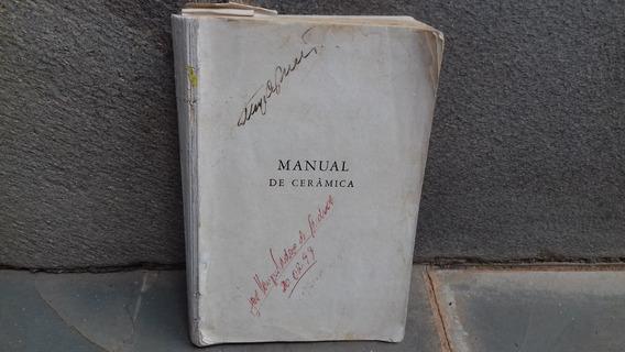 Livro Manual De Cerâmica Raríssimo!