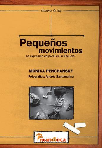 Imagen 1 de 1 de Pequeños Movimientos - Editorial Mandioca