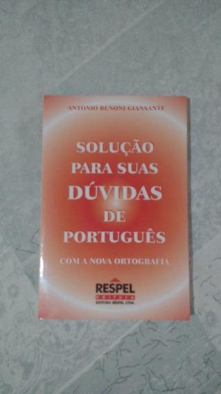 Solução Para Suas Dúvidas De Português Com A Nova Ortografia