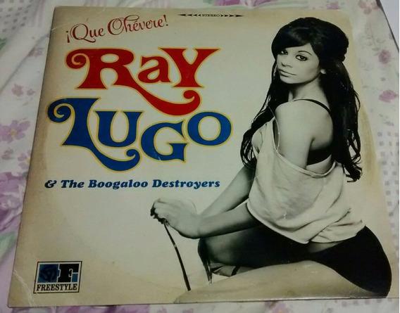 Ray Lugo Que Chévere ! Lp Novo Samba Rock