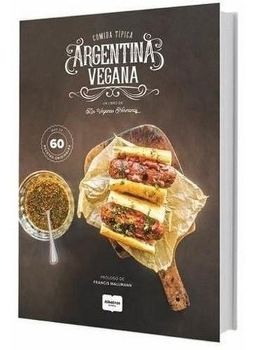 Comida Tipica Argentina Vegana - Hermanas Veganas